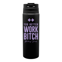 """Thermos """"You Better Work..."""