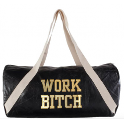 "Sac de sport ""Work Bitch""..."