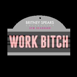 """Work Bitch"" sweatband -..."